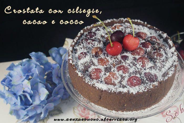 Crostata con #ciliegie #cacao e #cocco #vegan  #sugarfree #soyfree #senzaglutine, preparata con farine naturali  http://senzaebuono.altervista.org/crostata-con-ciliegie-cacao-cocco-vegan-senza-glutine/