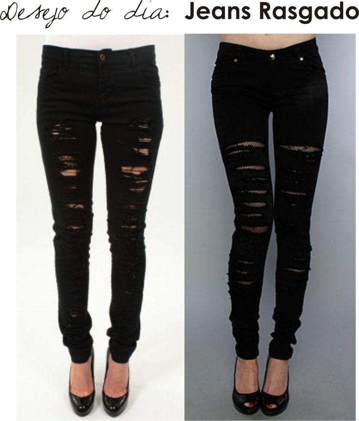 desejo do dia jeans rasgado