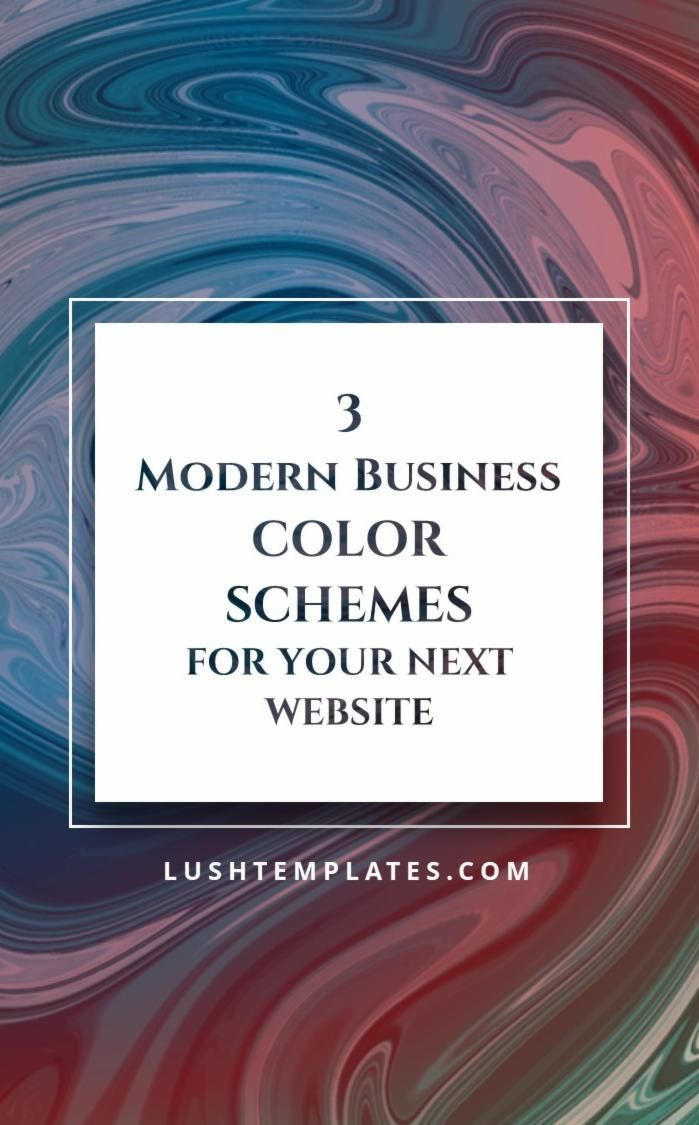 3 Modern Business Color Schemes For Your Next Website Business