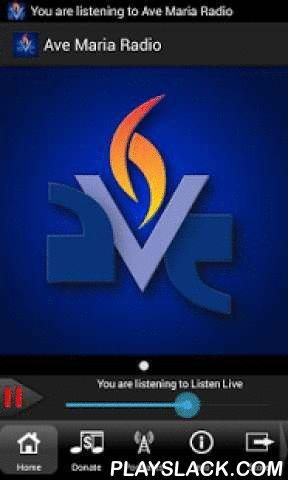 Ave Maria Radio  Android App - playslack.com , Ave Maria Radio looks at all of life through the lens of scripture and the teachings and traditions of the Catholic Church. We produce over 50 hours faithful Catholic radio programming each week and are proud to be partners with EWTN in serving an ever growing network of Catholic Radio stations throughout the United States. Many of our programs are live interactive call in formats. We also create teaching and apologetics material to help you…