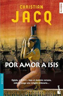 Cazadora De Libros y Magia: Por Amor A Isis - Christian Jacq +17
