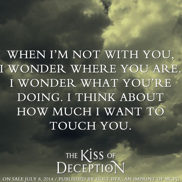 Love Deception: Quote From THE KISS OF DECEPTION By Mary E. Pearson