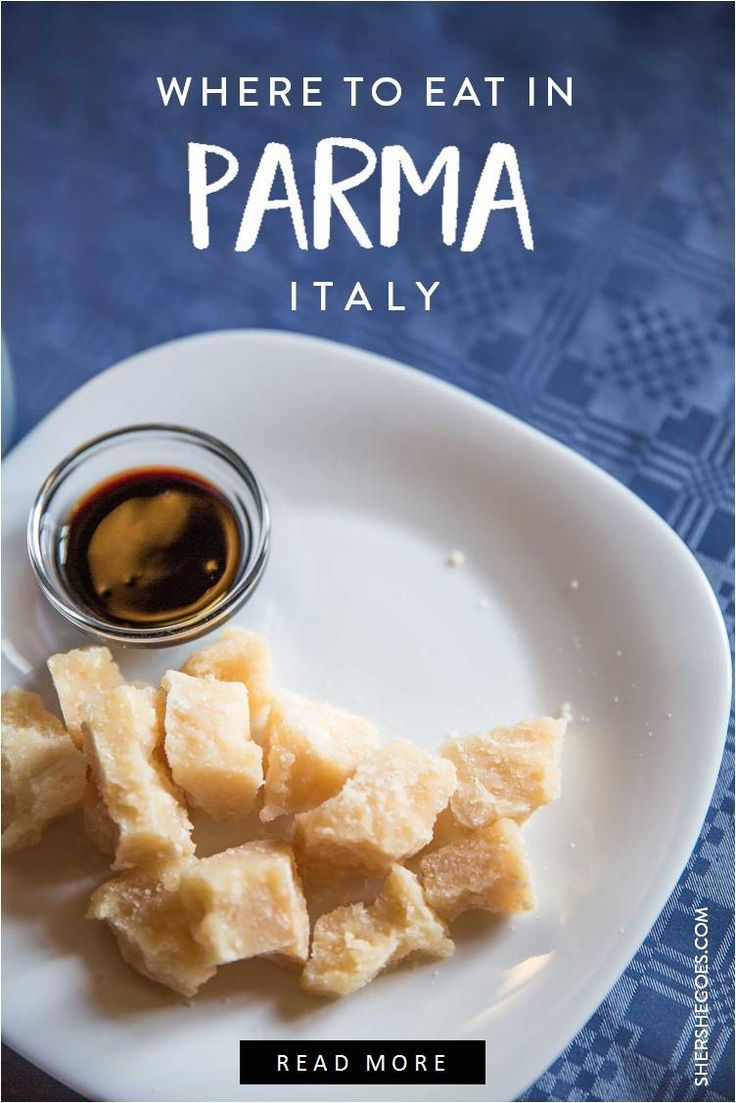 Where To Eat In Parma Italy All The Best Restaurants And Food Tours For Travelers