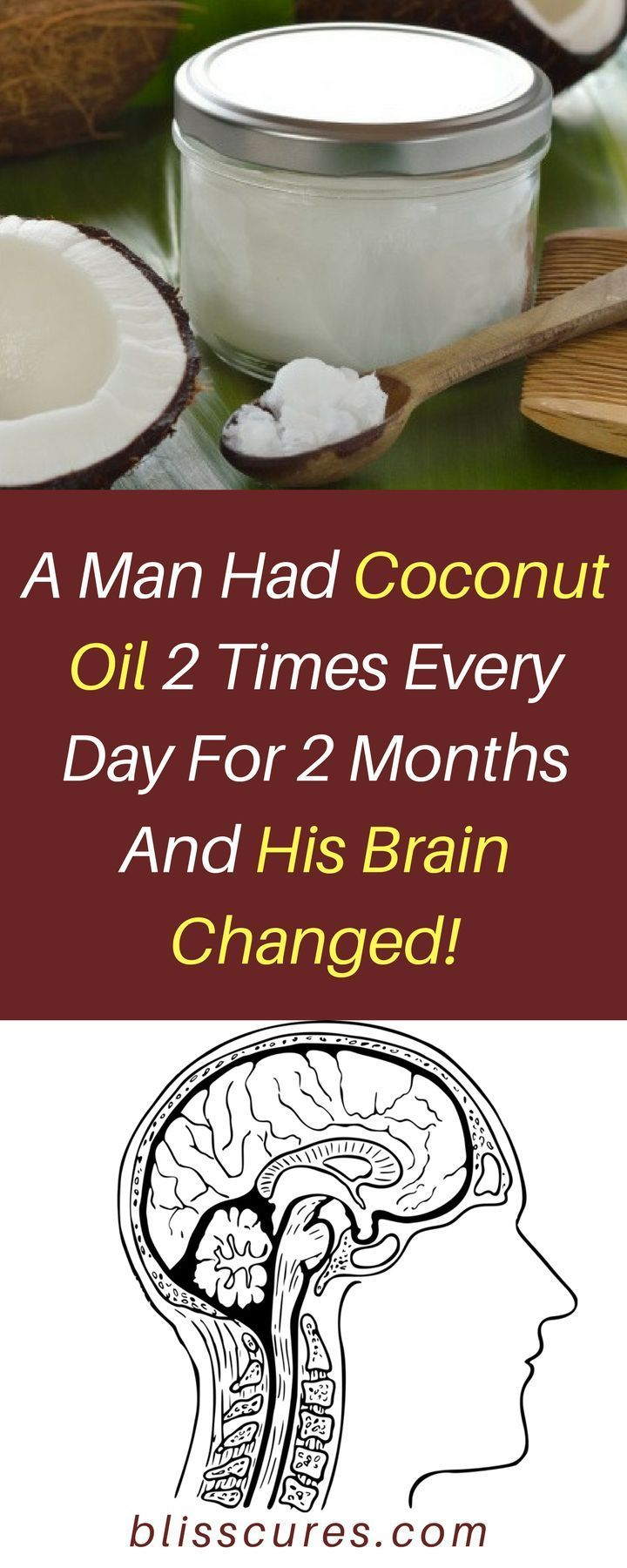 A Man Had Coconut Oil 2 Times Every Day For 2 Months And His Brain Changed!