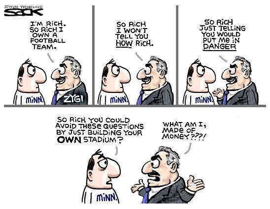 Sack cartoon: Zygi Wilf's money   Star Tribune