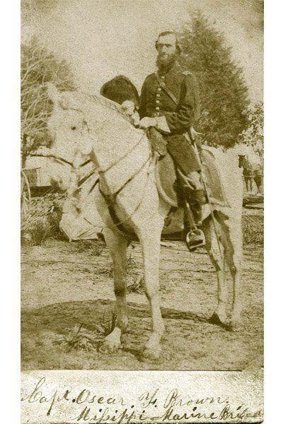 """Captain Oscar F. Brown (1832 - 1906). Mississippi Marine Brigade, Union, Civil War."" ~Jen"