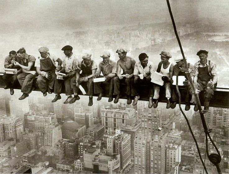 Lunch atop a Skyscraper [1932]Photographer: Charles C. Ebbets... really liked the documentary about it... http://www.worldsfamousphotos.com/2008/01/21/lunch-atop-a-skyscraper-1932/