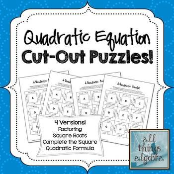 Quadratic Equations Square Cut Out Puzzles 4 Versions Included For
