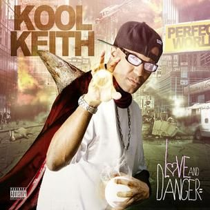 Kool Keith - Love & Danger