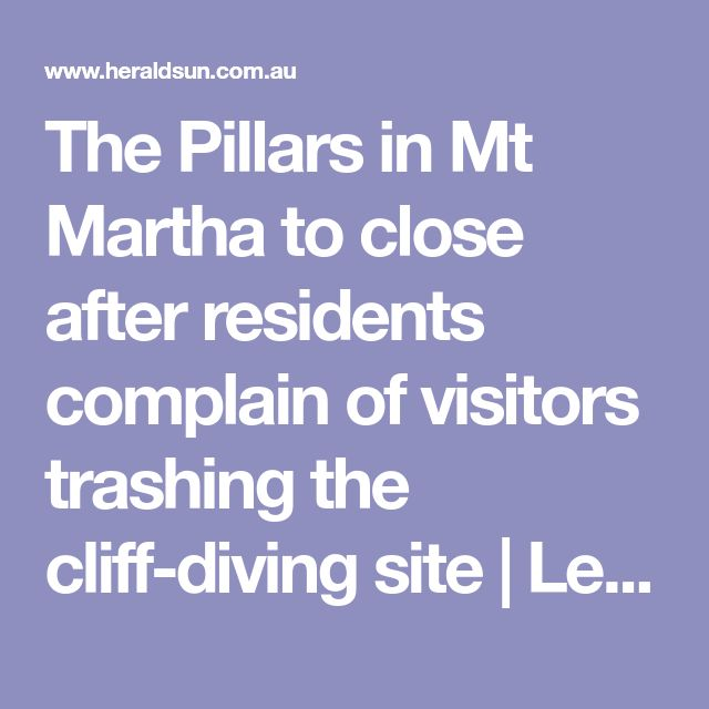 The Pillars in Mt Martha to close after residents complain of visitors trashing the cliff-diving site | Leader