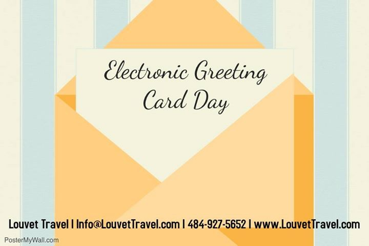 On this, Electronic Greeting Card Day; tag who you will be sending a card? #LouvetTravel