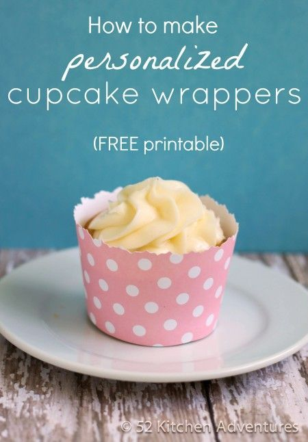 How to make DIY cupcake wrappers (FREE printable!) http://www.52kitchenadventures.com/2012/07/11/how-make-cupcake-wrappers/