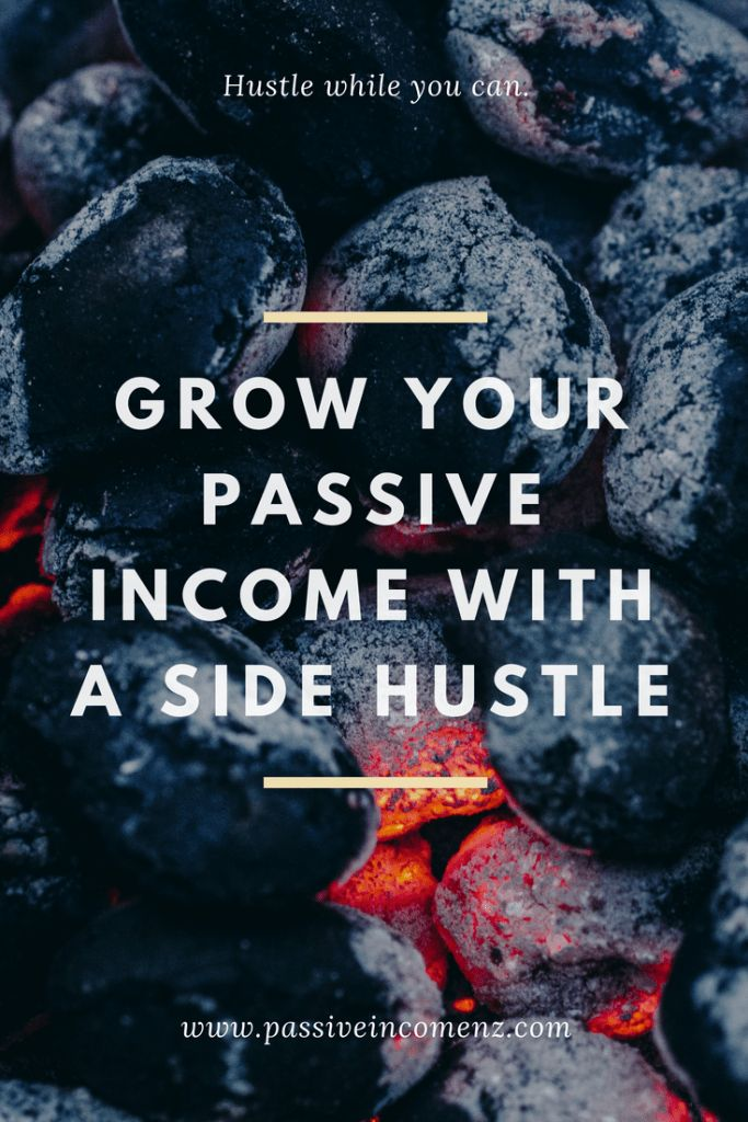 Grow your Passive income with a Side Hustle