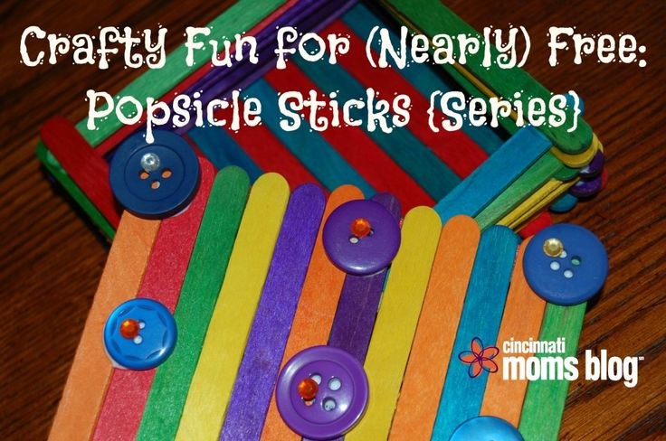 Crafty Fun for Nearly Free - Popsicle Stick Edition | Cincinnati Moms Blog