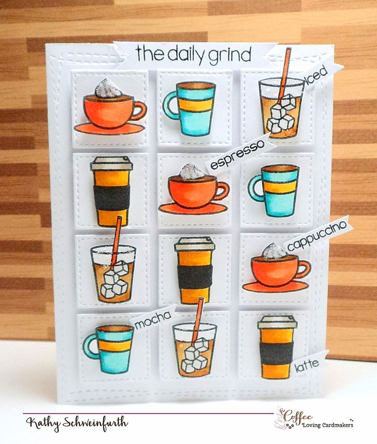 The Daily Grind by Kathy Schweinfurth for Coffee Loving Cardmakers