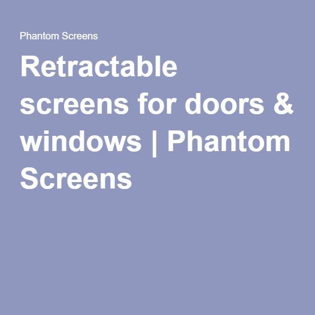 8 best best window company in walnut creek images on pinterest window company walnut creek for Phantom screen door cost
