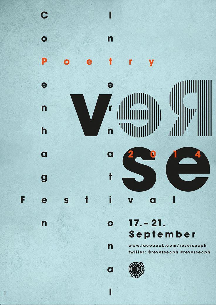 Auf den Plakaten von Reverse, Kopenhagens internationalem Poesiefestival, wurde eine Gitterform benutzt. Sie setzen Worte, Buchstaben und Poesie in einen Sinnzusammenhang.