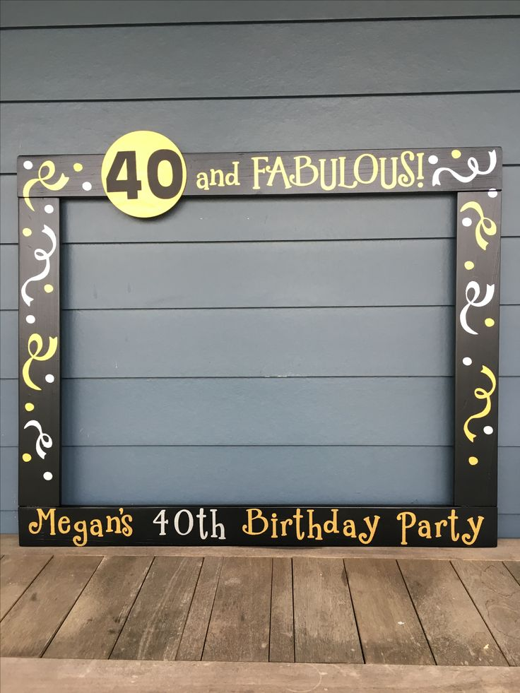 40th Birthday Photobooth   50th Birthday Frame Prop   60th Birthday Photo  Booth   75th BirthdayBest 25  40th birthday ideas on Pinterest   40 birthday  40th  . Diy Centerpieces For 40th Birthday Party. Home Design Ideas