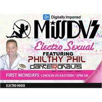 MissDVS - ElectroSexual 055 (November 2014) Feat; Philthy Phil Of Dancetronauts by DJMissDVS on SoundCloud