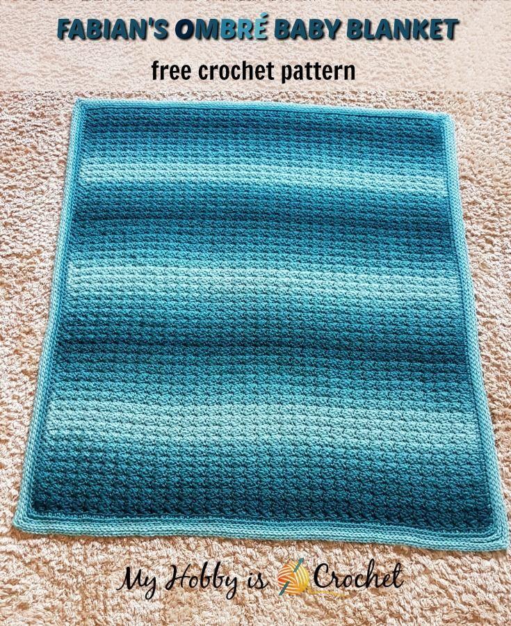 My Hobby Is Crochet: Fabian's Ombré Baby Blanket - Free Crochet Pattern by Kinga Erdem.