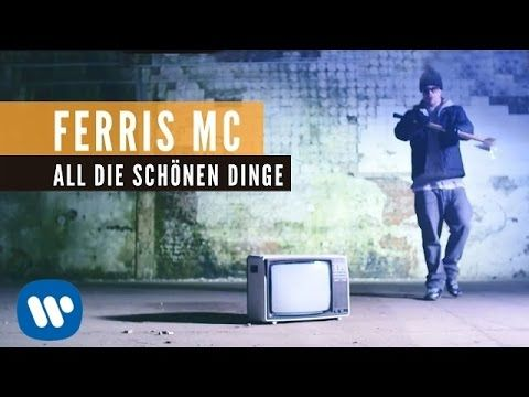 Ferris MC - All die schönen Dinge (Official Video)