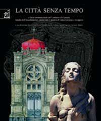 Salvatore Borzì, Concetto Salvatore Tudisco, LA CITTÀ SENZA TEMPO, Aracne editrice, 2003   Cimitero di Catania