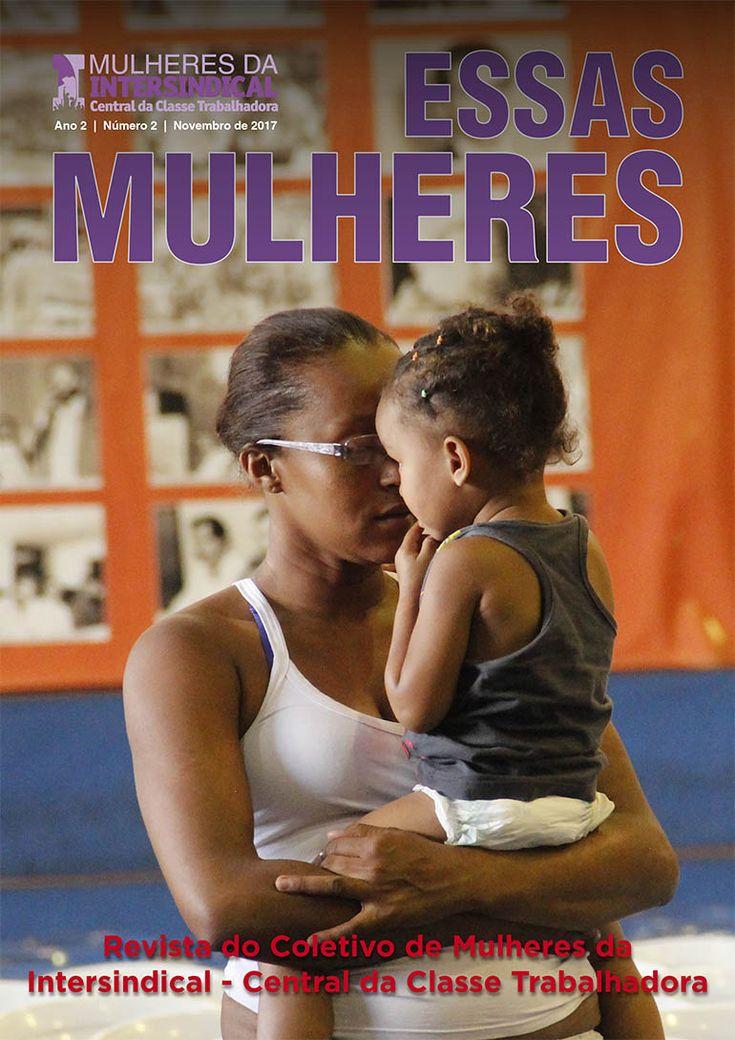 Coletivo de mulheres da Intersindical lança mais uma edição da Revista Essas Mulheres