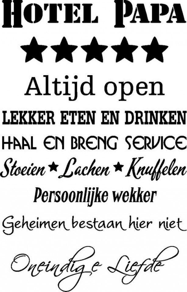 Leuke tekst voor op de muur als muursticker. www.muurtekstenonline.nl. Muurstickers verkrijgbaar in diverse formaten en kleuren.