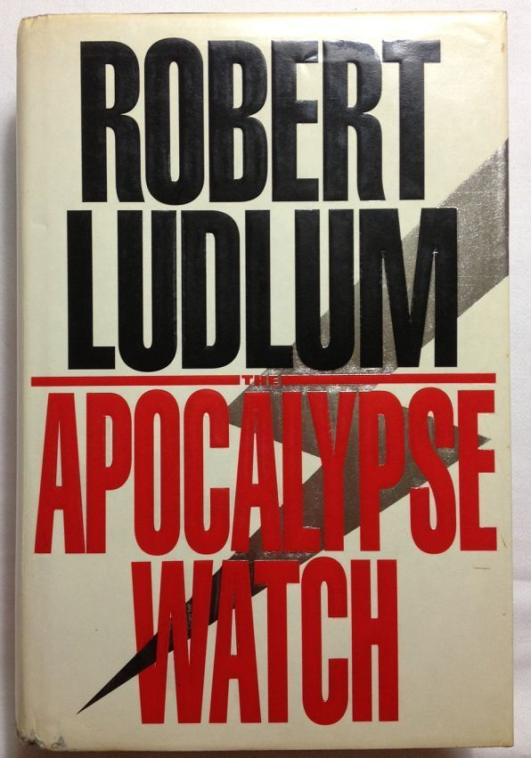 The Apocalypse Watch by Robert Ludlum (1995, Hardcover) First Edition / Austria