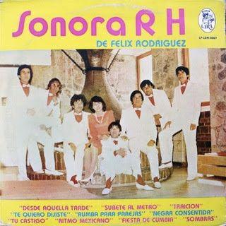 lo mejor en musica aqui con yosoylasalsa.blogspot.com: Sonora RH  de Felix Rodriguez