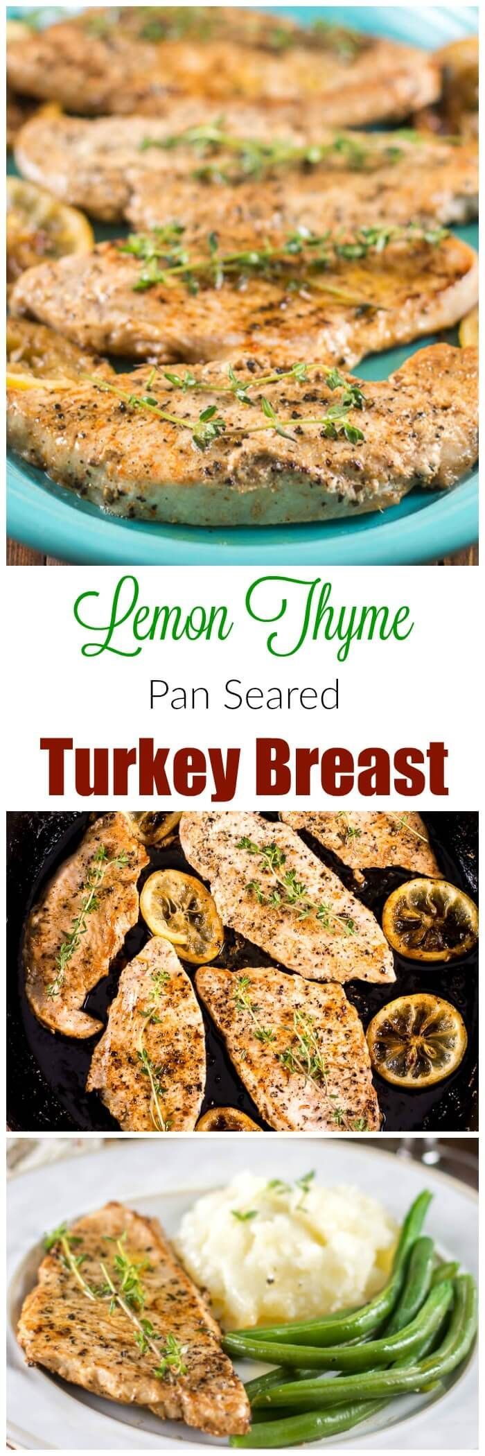 Lemon Thyme Pan Seared Turkey Breast Cutlets make an easy weeknight dinner and or a light Thanksgiving holiday dinner. #700Reasons #ad via @flavormosaic