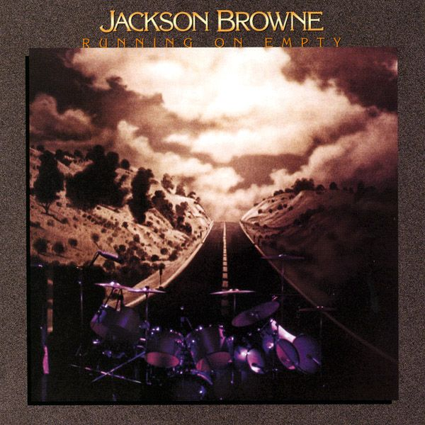 "Jackson Browne - Running on Empty.   One of the most perfect albums I've every listened to.  ""Stay"", ""Running on Empty"" and the beautiful ""Rosie"""