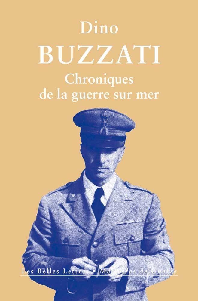Dino Buzzati, Chroniques de la guerre sur mer