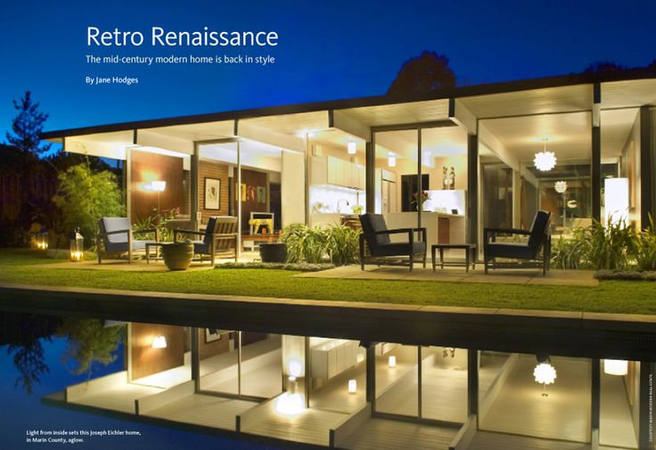 Retro Renaissance.  The mid-century  modern home is back in style.  By Jane HodgesMid Century Modern, Ranch Home, Google Search, Dreams House, Atoms Ranch, Midcentury, Modern Home, Joseph Eichler, Modern Design