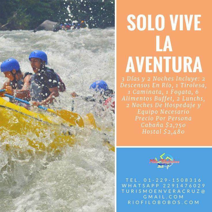 Solo vive la #aventura en #filobobos #Veracruz este fin de semana www.riofilobobos.com