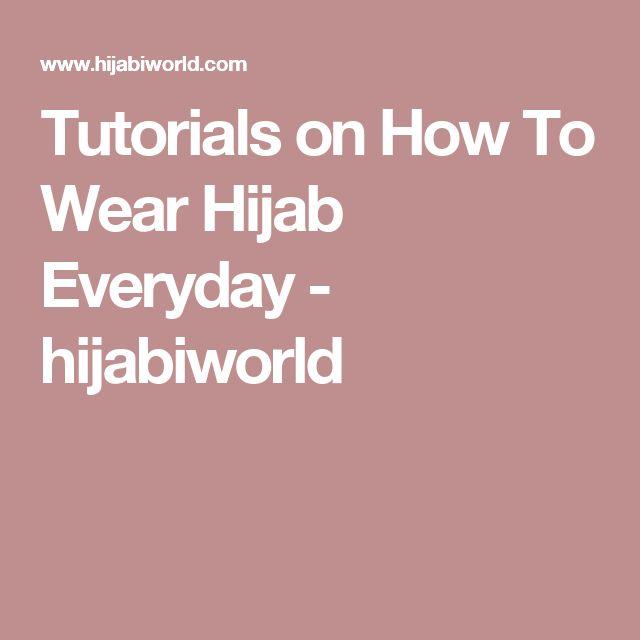 Tutorials on How To Wear Hijab Everyday - hijabiworld