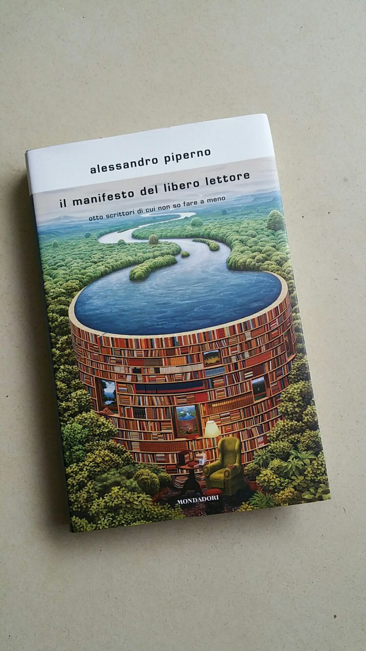 Il manifesto del libero lettore, Alessandro Piperno, Mondadori