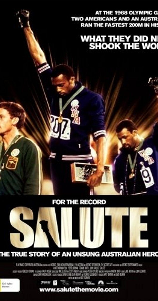 Directed by Matt Norman.  With Christopher Kirby, Bob Beamon, Ralph Boston, Raelene Boyle. The black power salute at the 1968 Mexico Olympics was an iconic moment in the US civil rights movement. What part did the white Australian who ran second play and what price did these athletes pay for standing up for their beliefs?