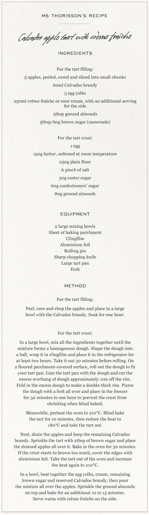 Ms. Mimi Thorisson's recipe for a Calvados Apple Tart with Crème Fraîche (via @MR PORTER)