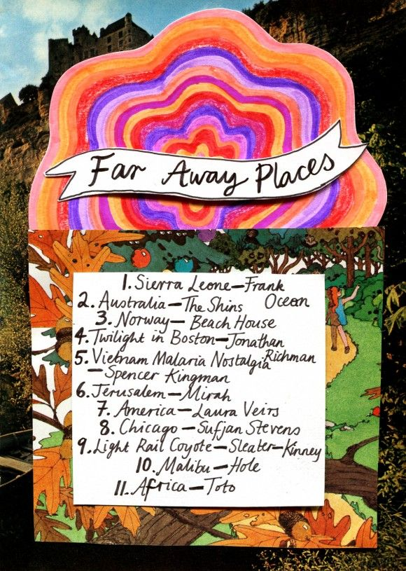 Rookie Magazine Friday Playlist: Far Away Places
