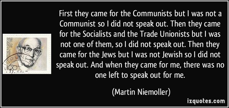 """First they came"""" ….. Never forget!! 