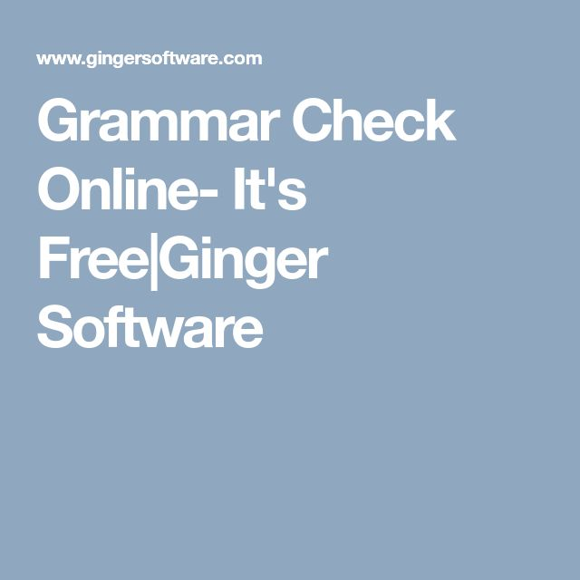 best grammar check online ideas english grammar  grammar check online it s ginger software