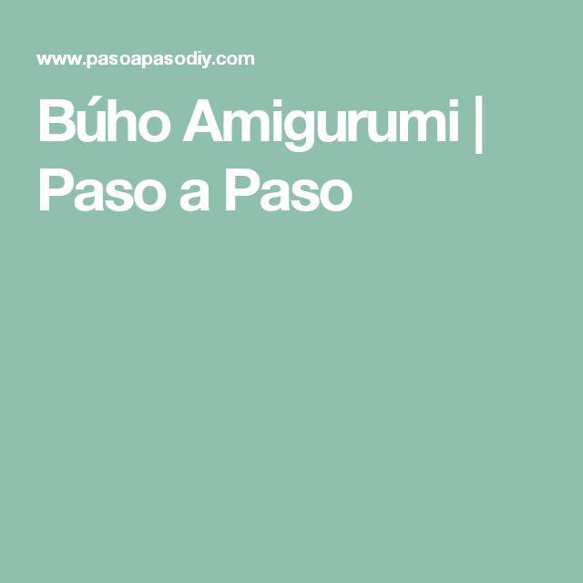 Búho Amigurumi | Paso a Paso