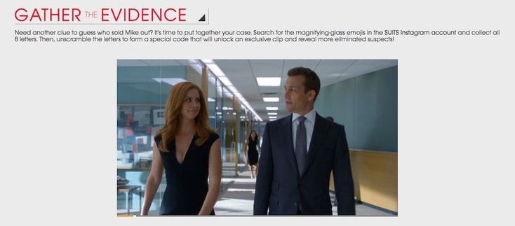 "Suits: Gather the Evidence on Instagram On January 27th, drama series ""Suits"" returned to USA Network for the second half of its fifth season (and tonight there is a new episode). Following the episode, USA Network gives fans the opportunity to get an advanced sneak peek at the next episode."