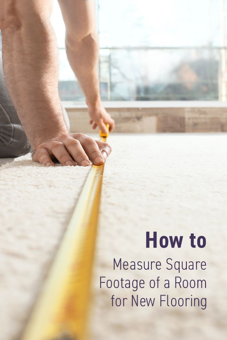 How to Measure Square Footage of a Room For New Flooring