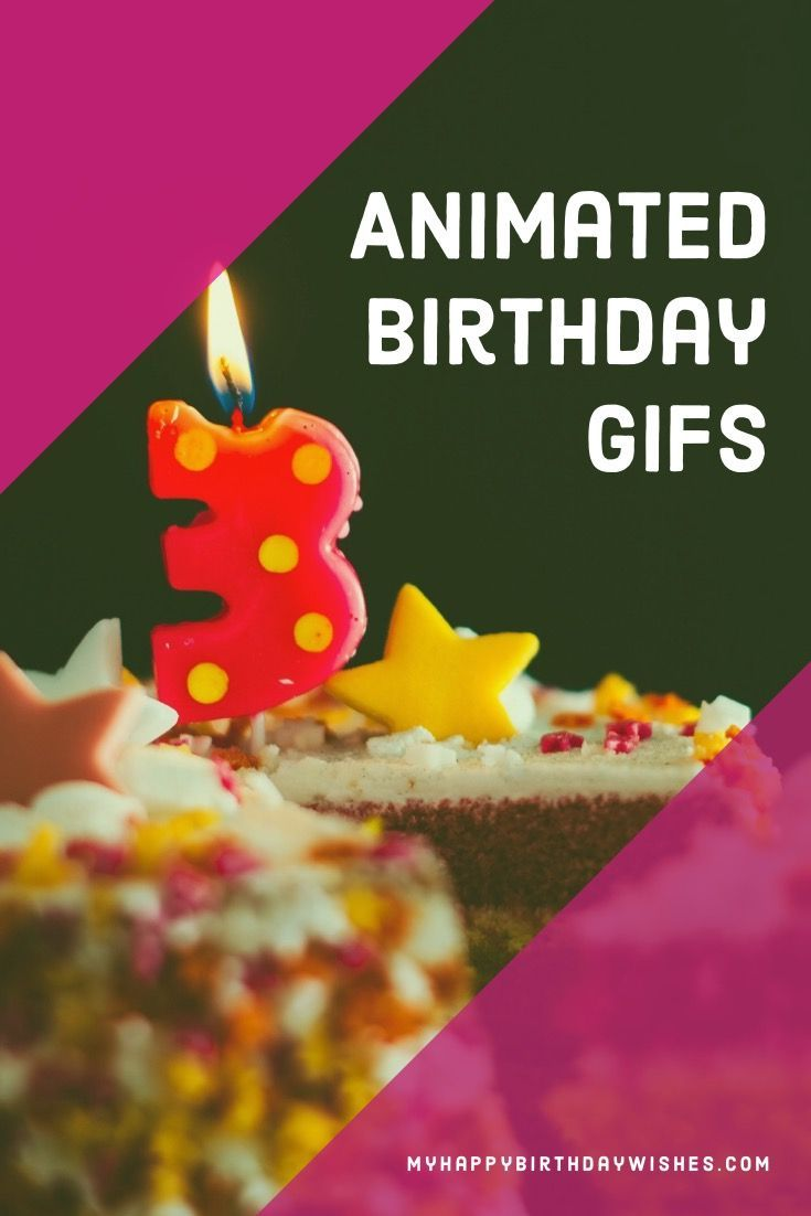 10 Happy Birthday Animated Gif Happy Birthday Fun Happy
