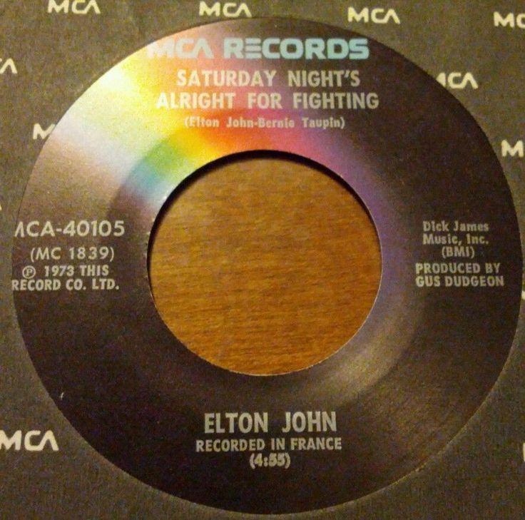 "NEW ELTON JOHN SINGLE (45 RPM) ""SATURDAY NIGHT'S ALRIGHT FOR FIGHTING"" +2 MORE  | eBay"