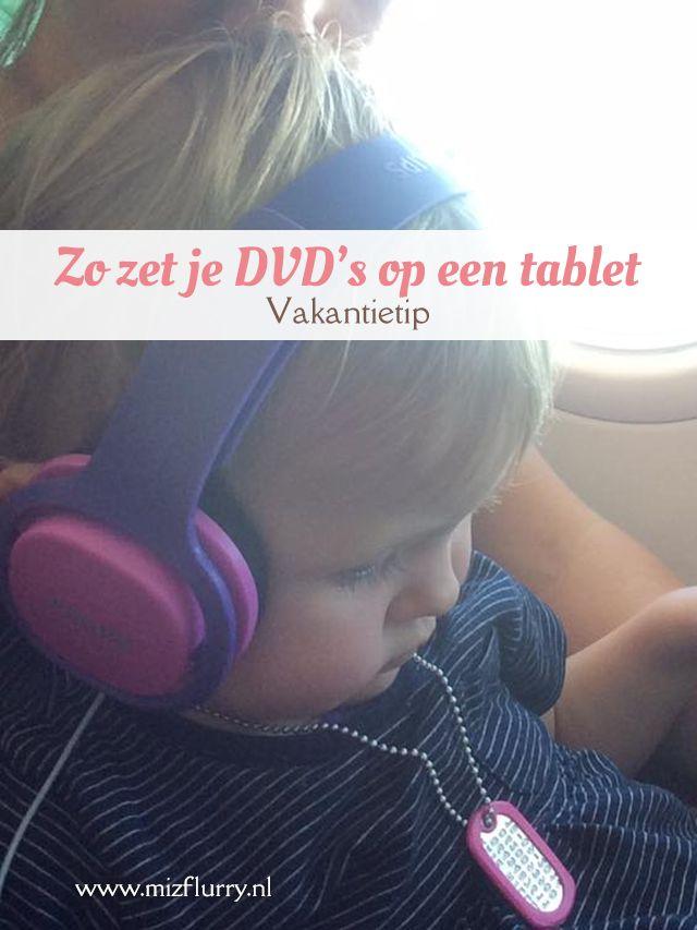 Zet je DVD's over naar een iPad of tablet voor de vakantie. Ideaal voor in het vliegtuig, camping of andere plekken met beperkt internet.