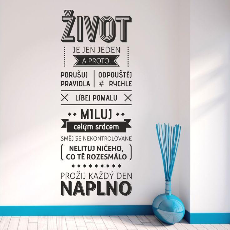 Wallvinil samolepky na zeď - Život je jen jeden... Moderní designová samolepka o životě a jeho pravidlech. @wallvinil #samolepky #na #zeď #design #život #milovat #pravidla #wall #stickers #life #love