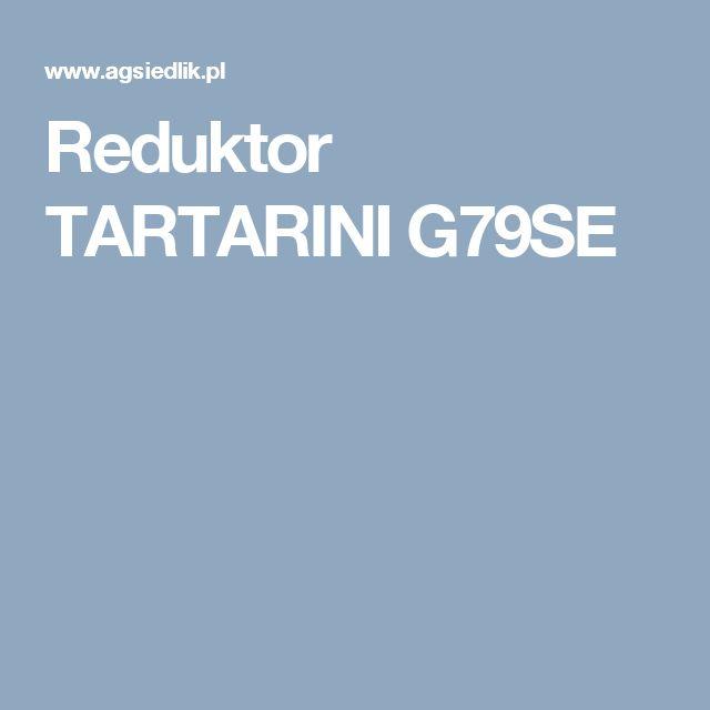Reduktor TARTARINI G79SE